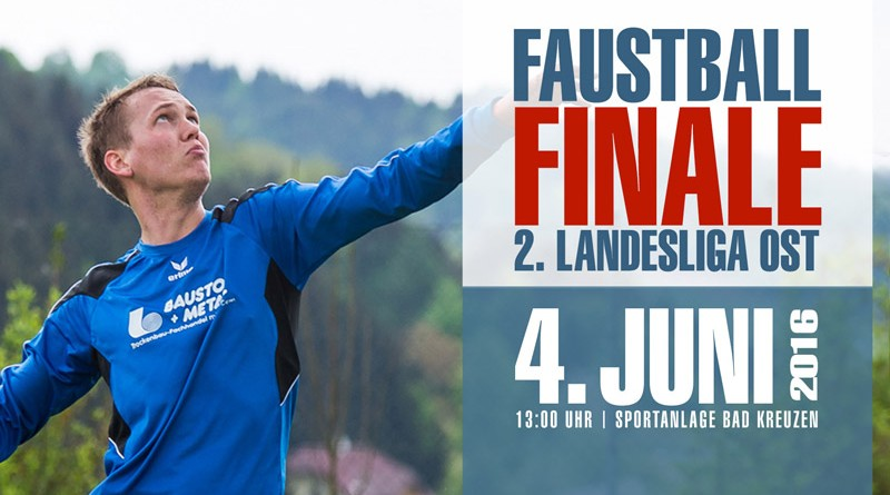 4. Juni 2016 - Ligafinale in Bad Kreuzen