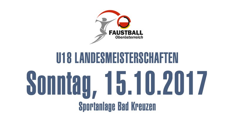 U18 Landesmeisterschaften, 15.10.2017 in Bad Kreuzen